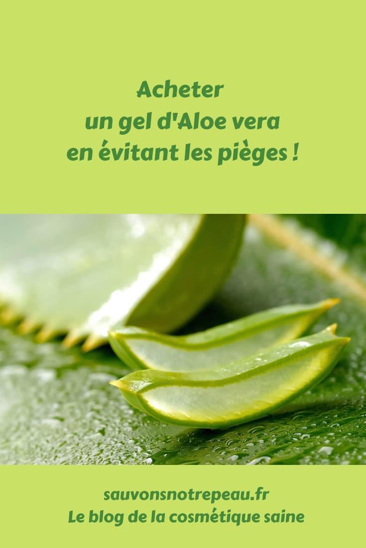 Acheter un gel d'Aloe vera en évitant les pièges !