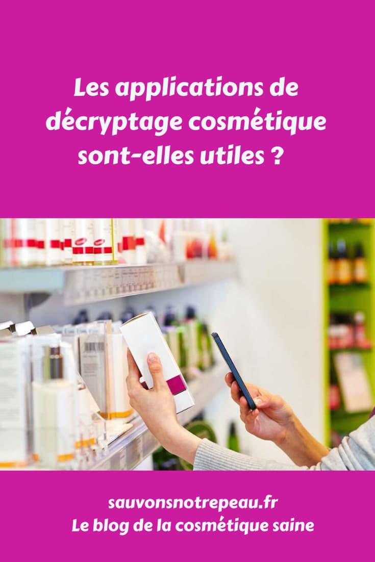 Les applications de décryptage cosmétique sont-elles utiles ?