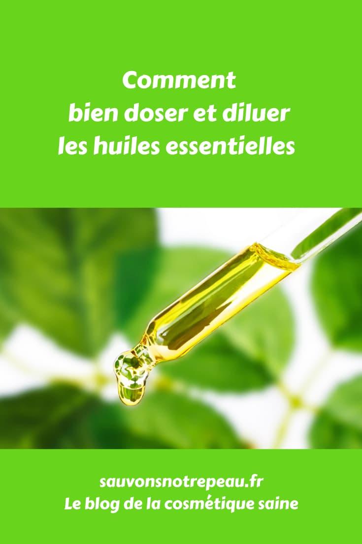 Comment bien doser et diluer les huiles essentielles
