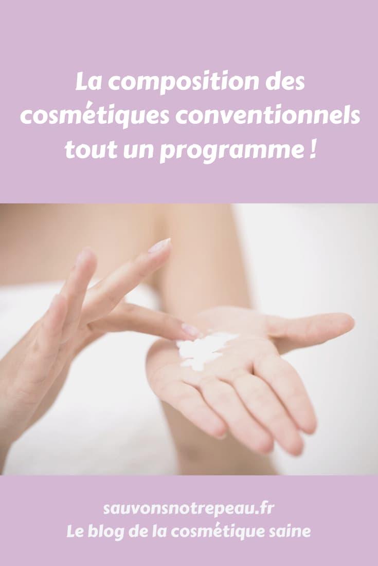 La composition des cosmétiques conventionnels, tout un programme !