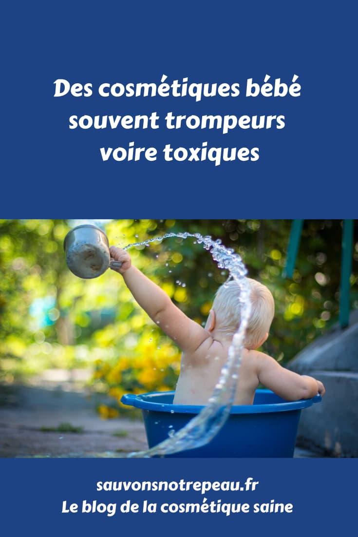 Des cosmétiques bébé souvent trompeurs voire toxiques