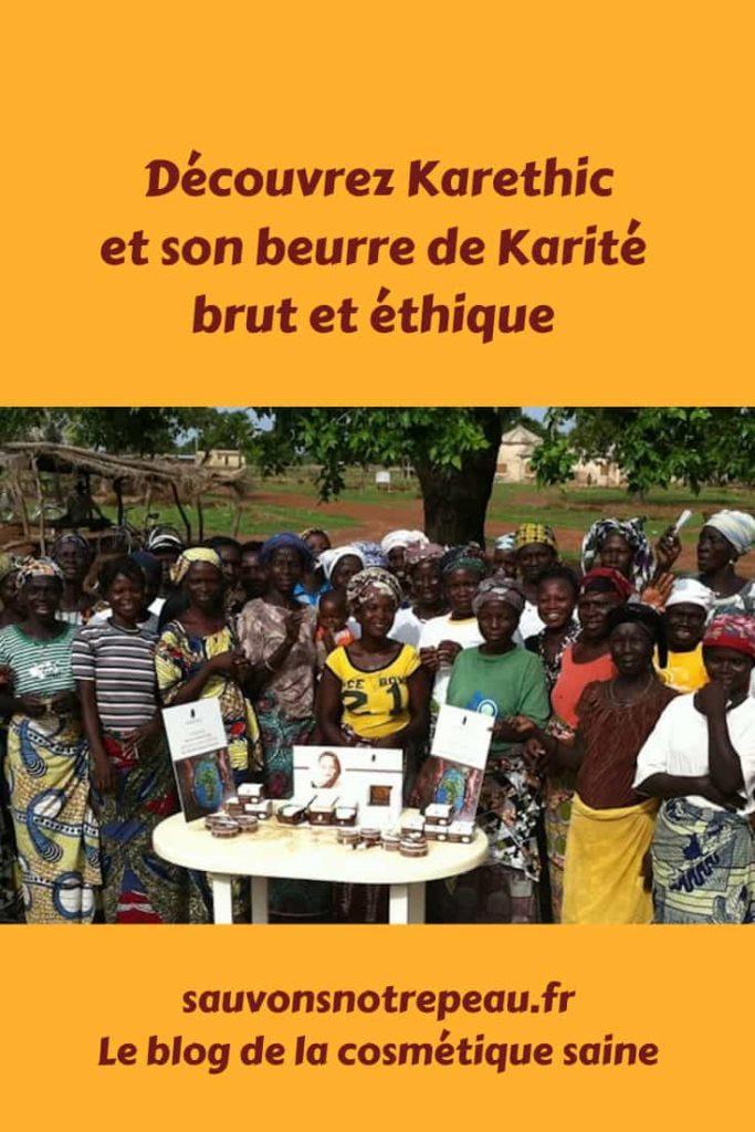 Découvrir Karethic et ses cosmétiques au beurre de Karité brut et éthique