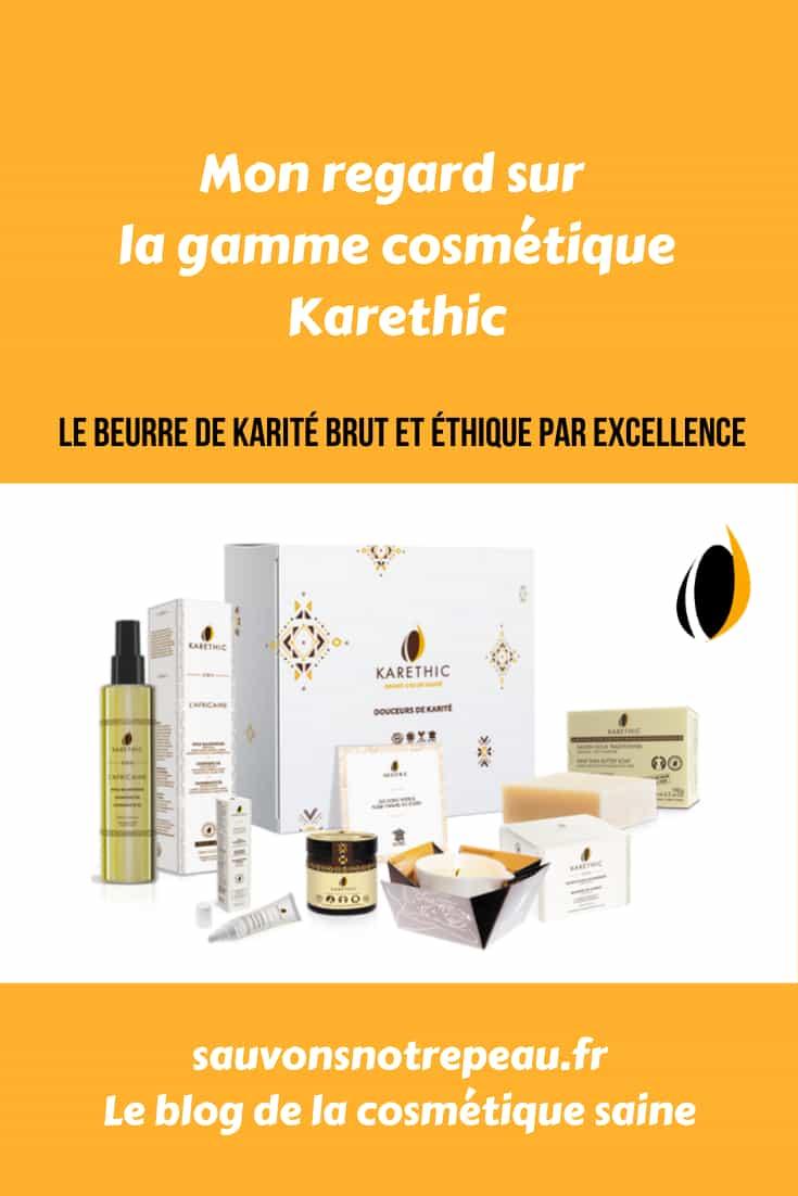 Mon avis sur la gamme cosmétique Karethic autour du beurre de Karité