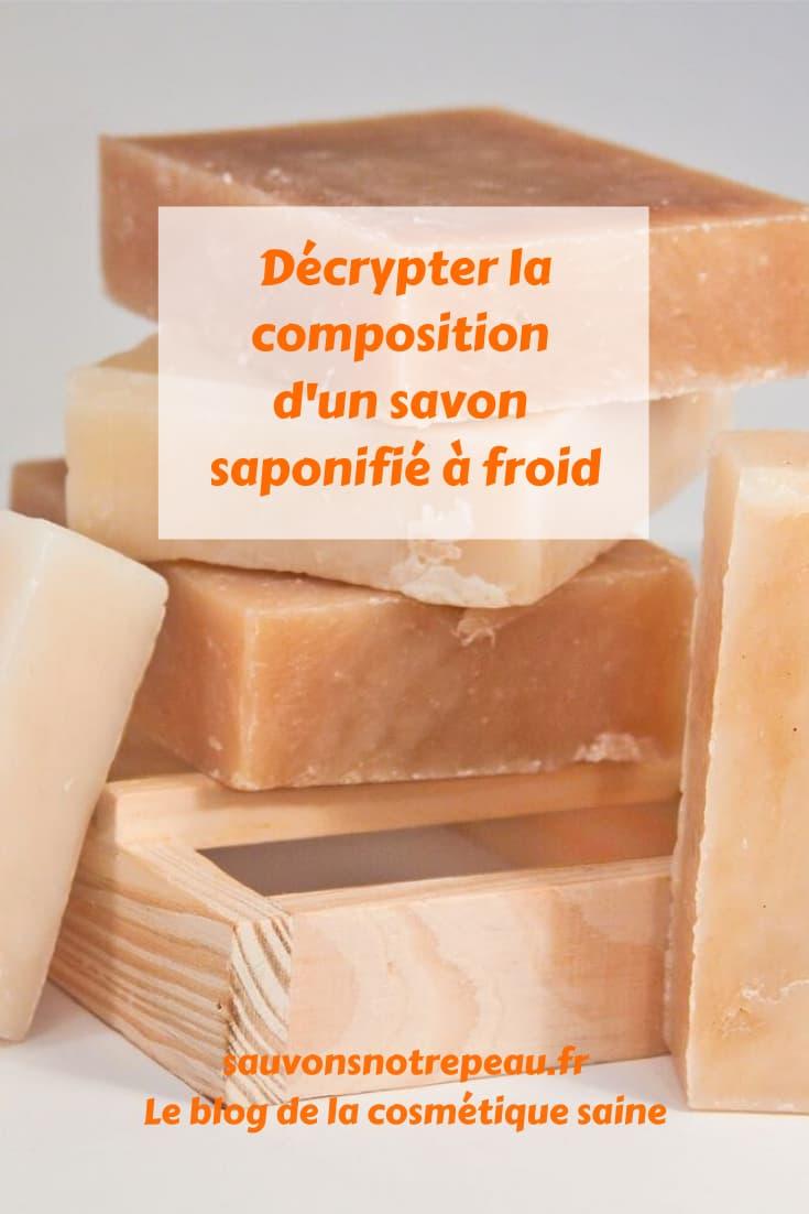 Décrypter la composition d'un savon saponifié à froid