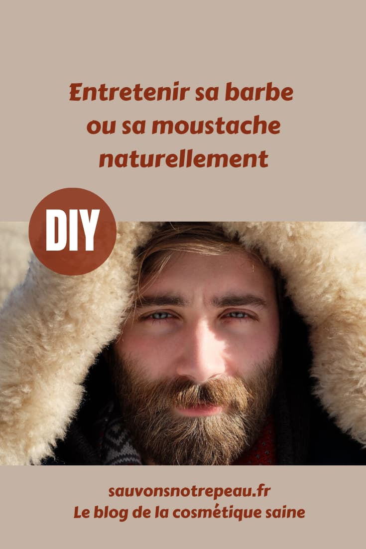 Entretenir sa barbe ou sa moustache naturellement