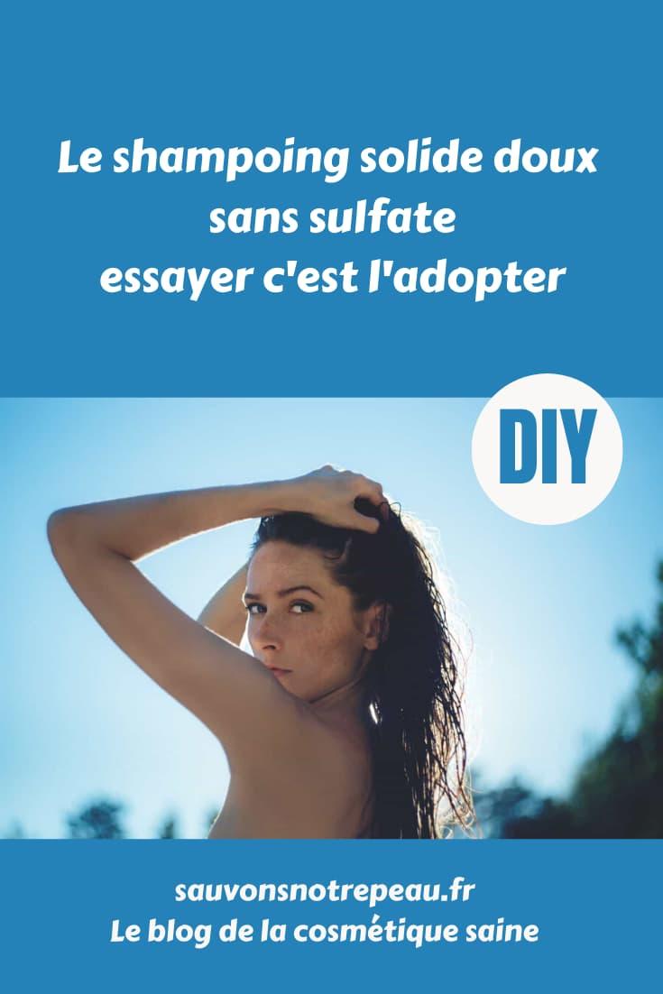Le shampoing solide doux sans sulfate, essayer c'est l'adopter