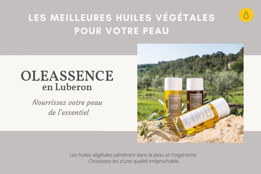 Les meilleures huiles végétales pour votre peau sont chez Oleassence