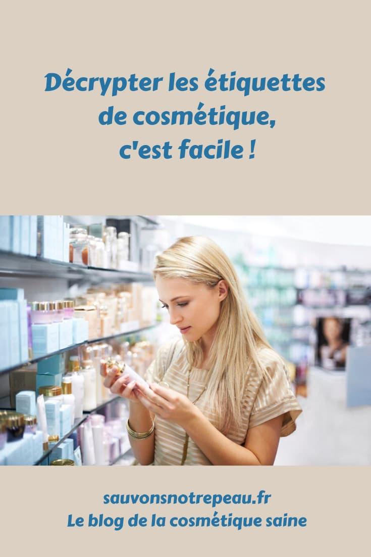 Décrypter les étiquettes de cosmétique, c'est facile !