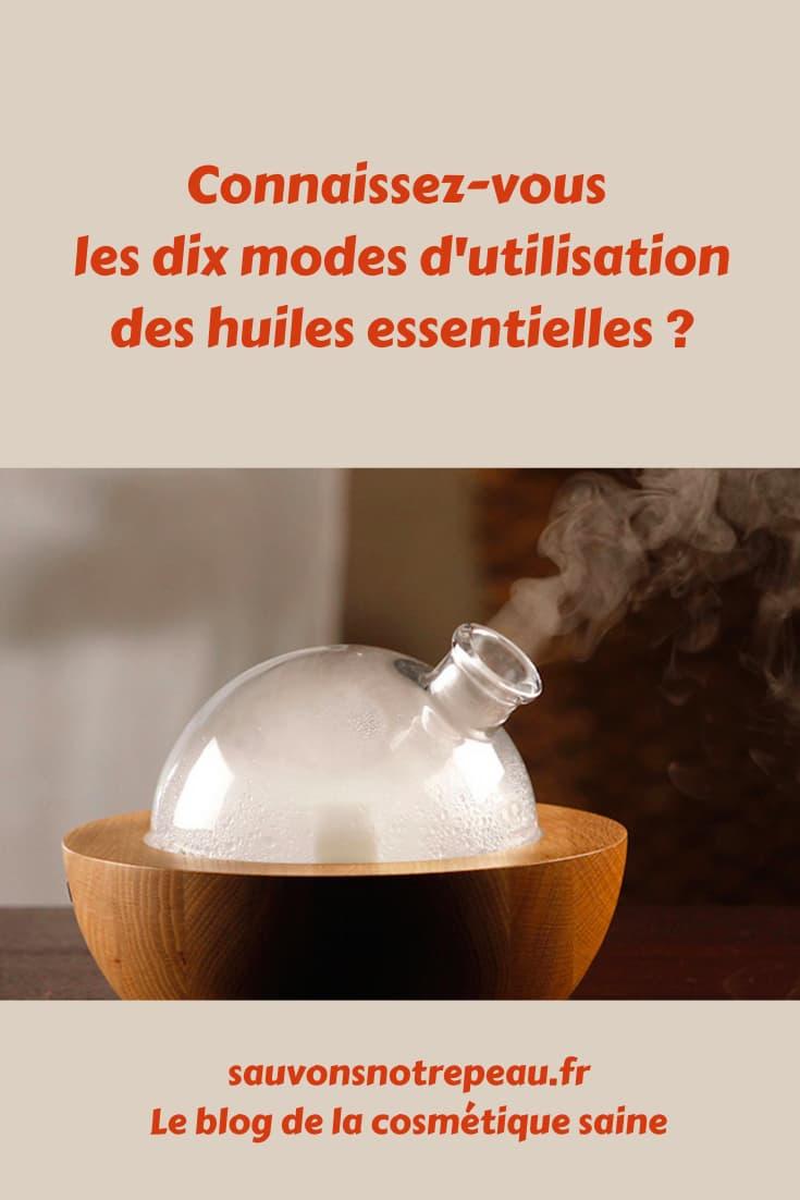 Les 10 modes d'utilisation des huiles essentielles