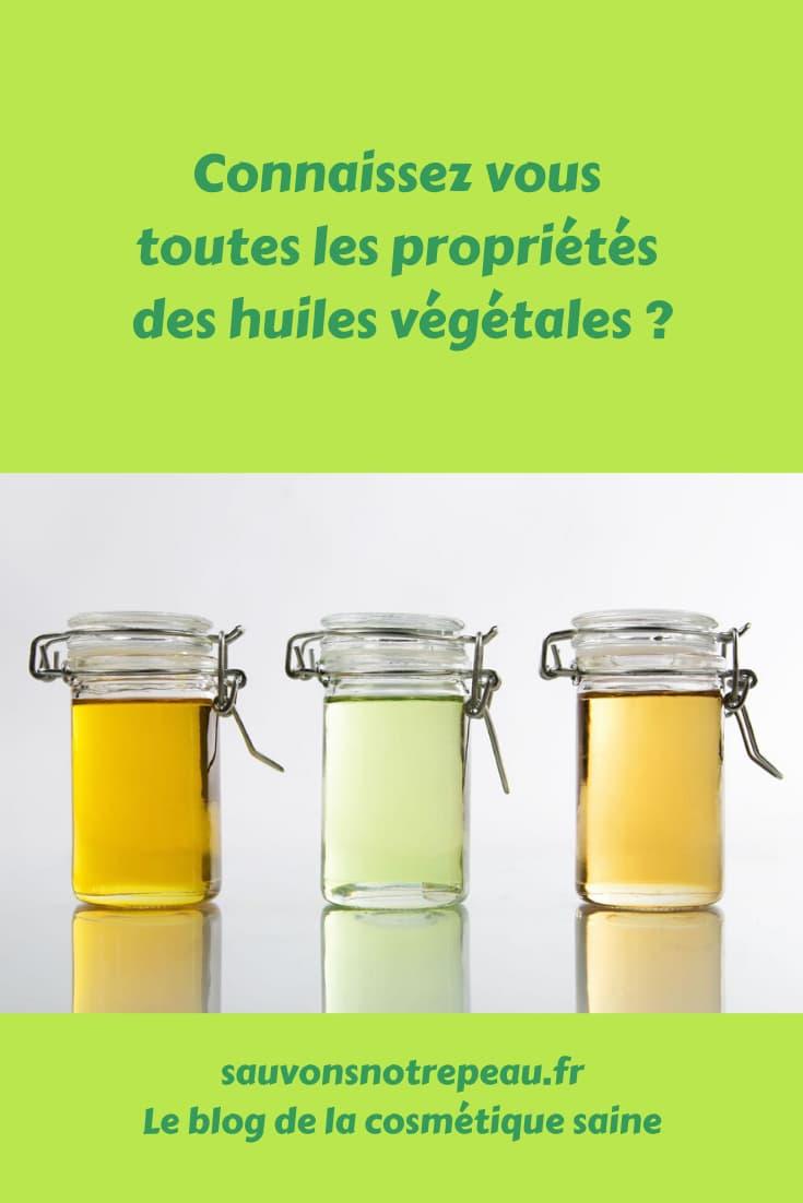 Connaissez-vous toutes les propriétés des huiles végétales ?