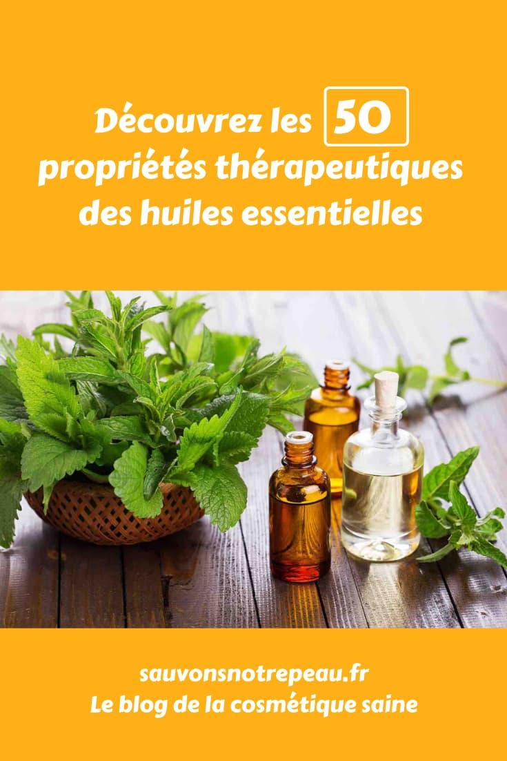 Découvrez les 50 propriétés thérapeutiques des huiles essentielles