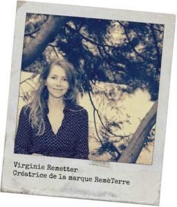 Virginie Remetter, créatrice de la gamme cosmétique RemèTerre
