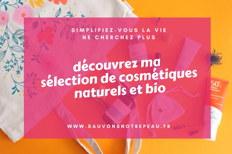 La wishlist de cosmétiques naturels et bio de Sauvons Notre Peau