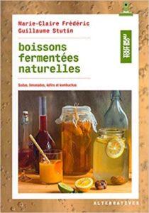 boissons fermentées naturelles de Marie-Claire Frédéric