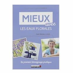 Mieux avec les eaux florales de Magali Louis